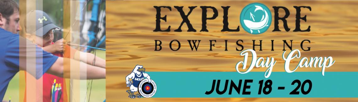 June2018_BowfishingDayCamp_-02
